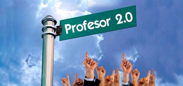 7 señales que soy un profesor 2.0 ¿Te consideras un Profesor 2.0?