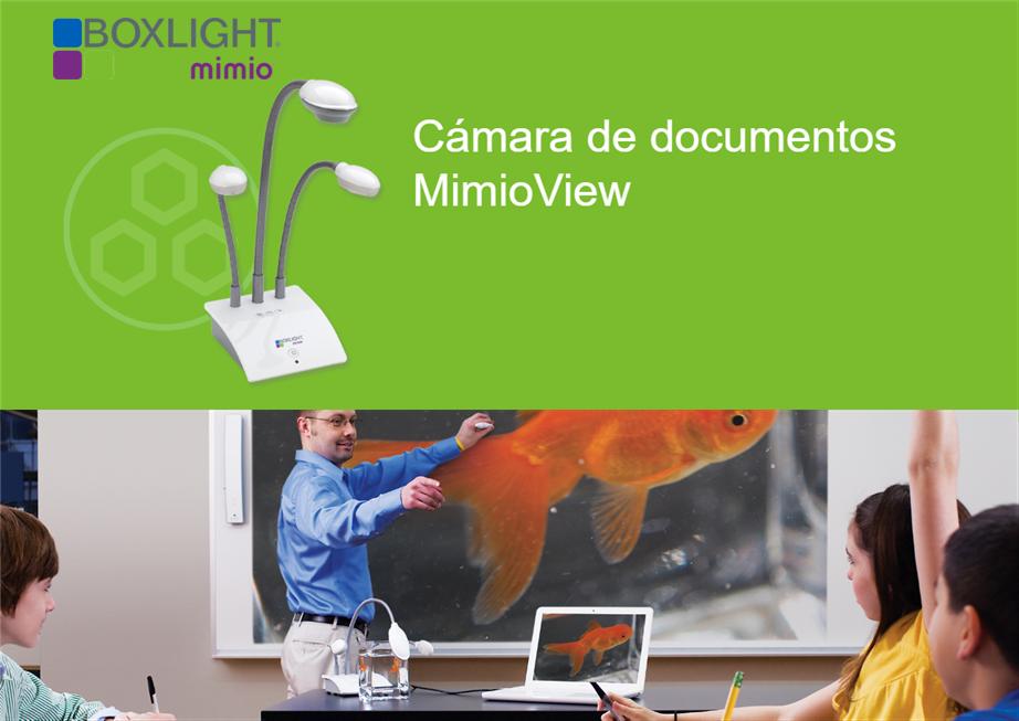 Boxlight Mimio: Con MimioView, comparta en tiempo real todo lo que quiera