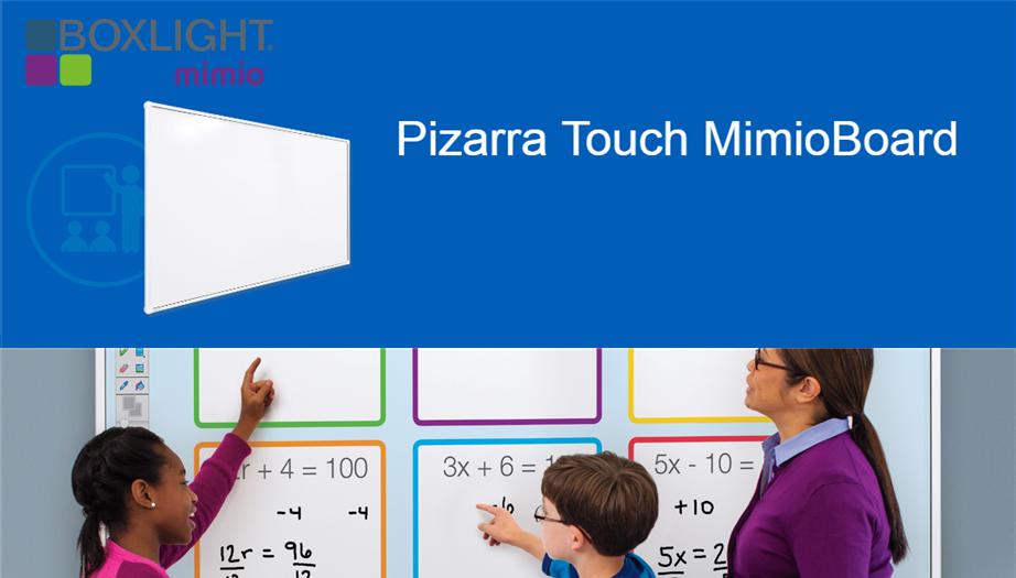 Boxlight Mimio: Una experiencia táctil sin precedentes con la Pizarra Interactiva Touch MimioBoard
