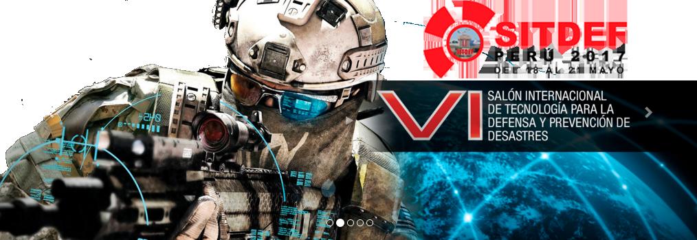 SITDEF PERÚ 2017 – VI Salón Internacional de Tecnología para la Defensa
