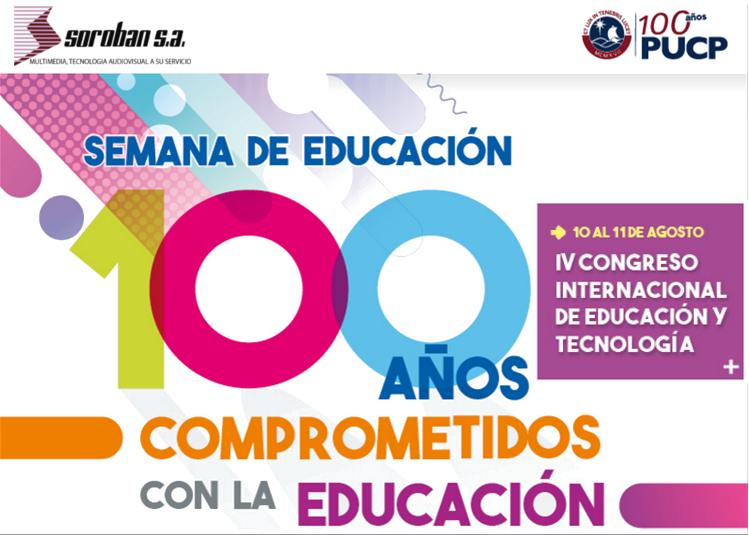 IV Congreso Internacional de Educación y Tecnología – PUCP