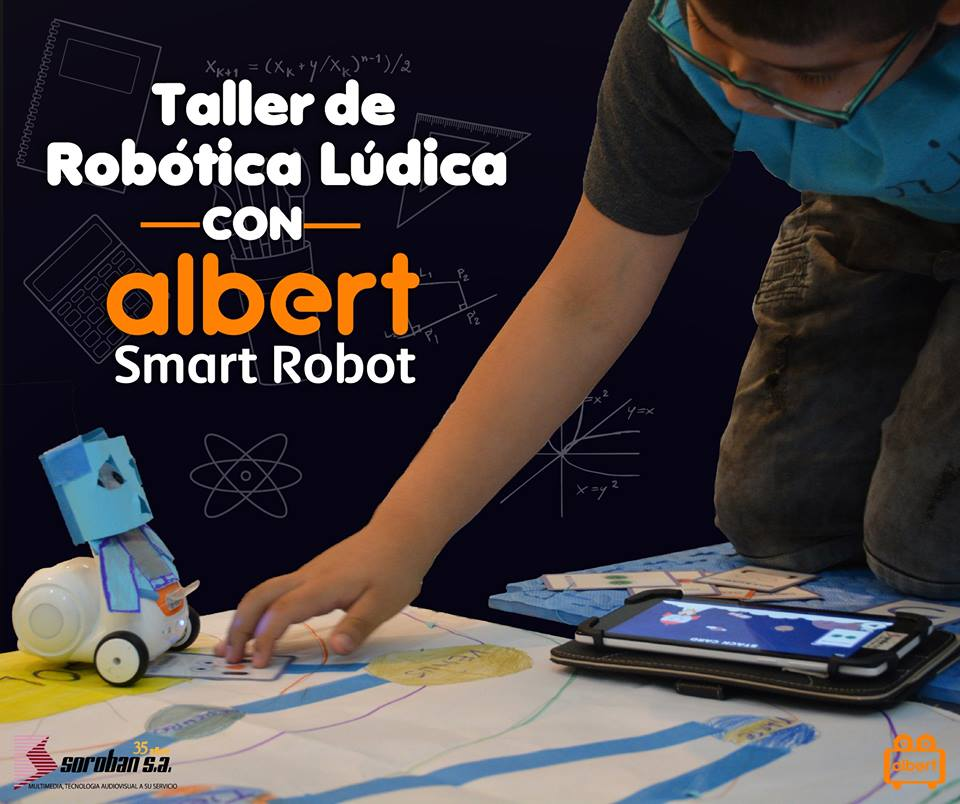 Taller Robótica Educativa Albert Smart Robot – Temporada Abril del 2018
