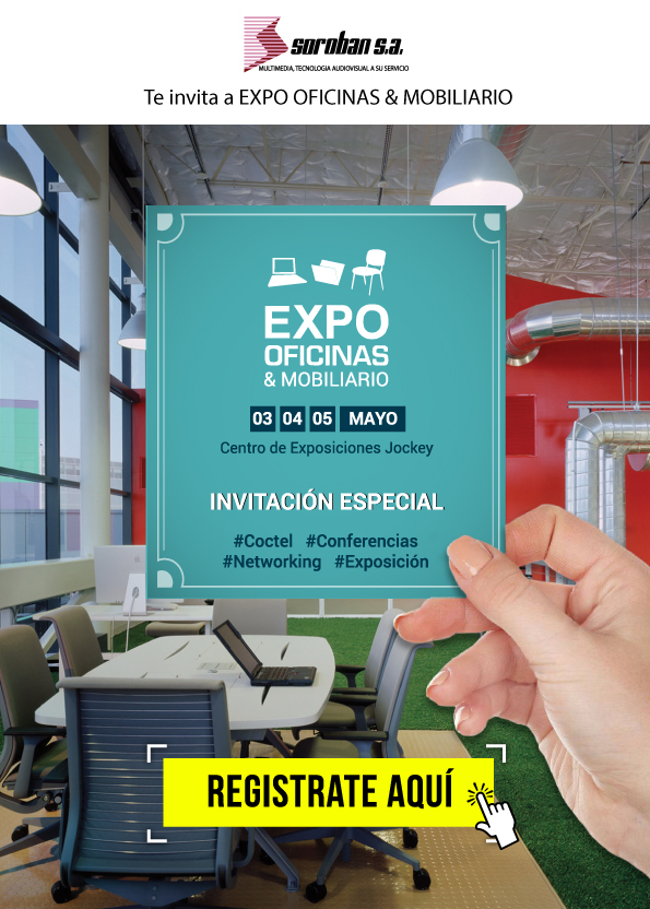 Expo Oficinas & Mobiliario 2018: Una Nueva Forma de Trabajar