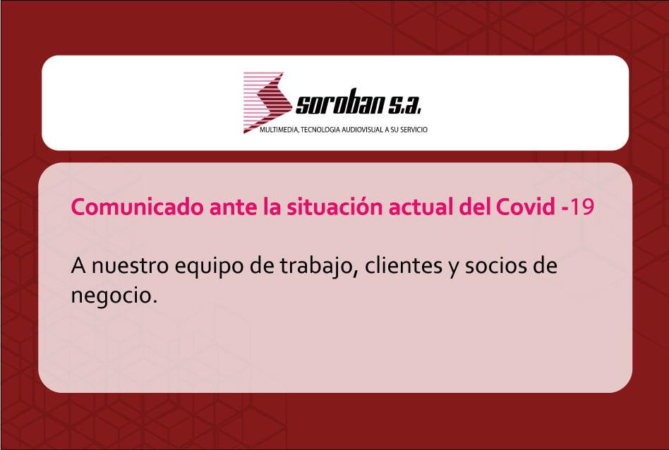 Comunicado ante la situación actual del Covid-19 (SOROBAN S.A, Abril 2020)