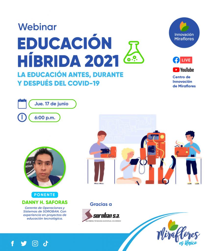 Webinar: Educación Hibrida 2021 – Centro de Innovación de Miraflores