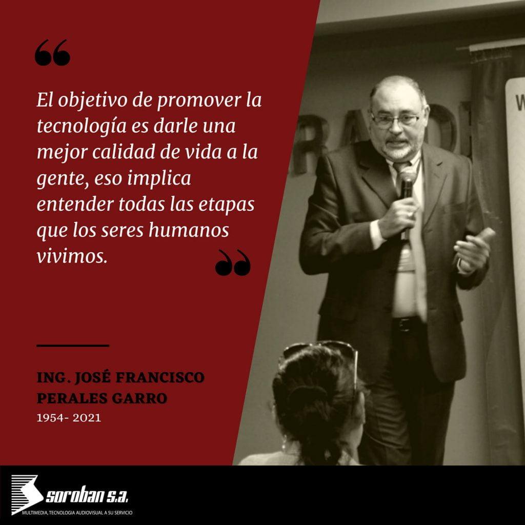 ING. JOSÉ FRANCISCO PERALES GARRO.