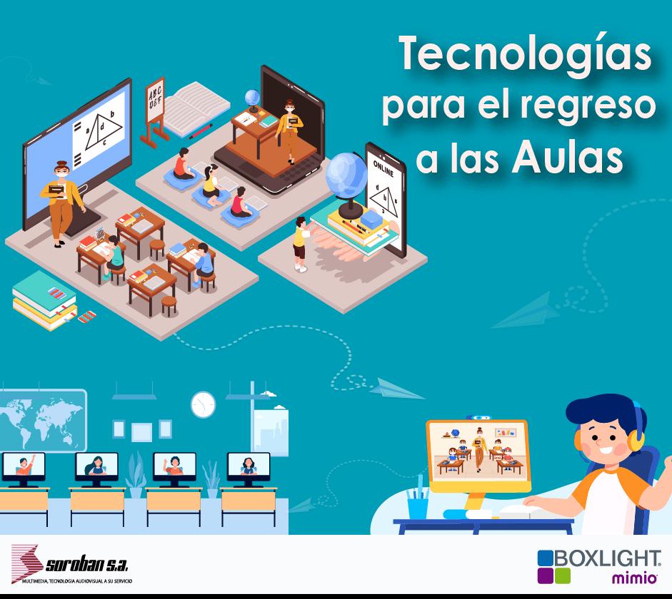 Tecnologías para el regreso a las aulas
